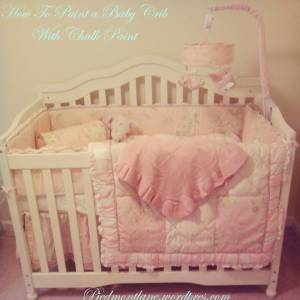 How to paint a Baby Crib with Chalk Paint